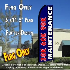 30K 60K 90K MAINTENANCE (Blue) Flutter Feather Banner Flag (11.5 x 3 Feet)