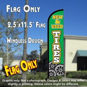NEW & USED TIRES Windless Feather Banner Flag (2.5 x 11.5 Feet)