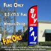 BUY HERE PAY HERE (Blue/Red) Windless Feather Banner Flag (2.5 x 11.5 Feet)