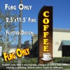 COFFEE (Brown/Yellow) Flutter Polyknit Feather Flag (11.5 x 2.5 feet)