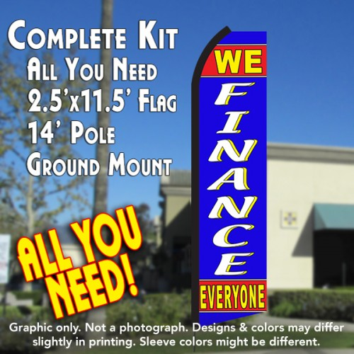 We Finance Everyone Red Blue Flutter Feather Banner Flag Kit Pole Ground Mt Overnight Grafix