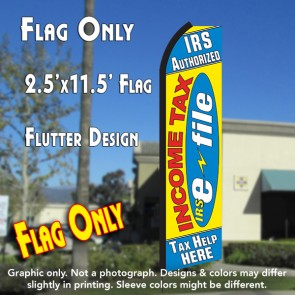 INCOME TAX IRS (E-FILE) TAX HELP HERE Flutter Polyknit Feather Flag (11.5 x 2.5 feet)