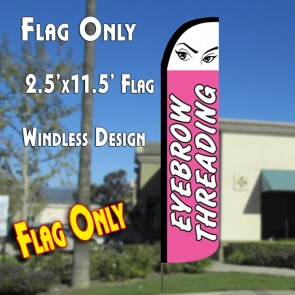 EYEBROW THREADING Windless Polyknit Feather Flag (2.5 x 11.5 feet)