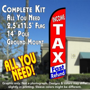 INCOME TAX FAST REFUND Windless Feather Banner Flag Kit (Flag, Pole, & Ground Mt)