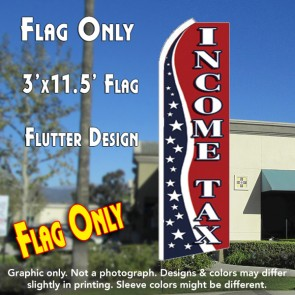 INCOME TAX (RWB) Flutter Feather Banner Flag (11.5 x 3 Feet)