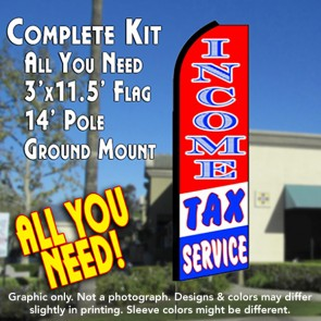 INCOME TAX SERVICE (RWB) Flutter Feather Banner Flag Kit (Flag, Pole, & Ground Mt)