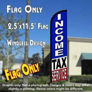 INCOME TAX SERVICE (RWB) Windless Feather Banner Flag (2.5 x 11.5 Feet)