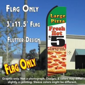 LARGE PIZZA (Fresh Hot) $5 Flutter Feather Banner Flag (11.5 x 3 Feet)