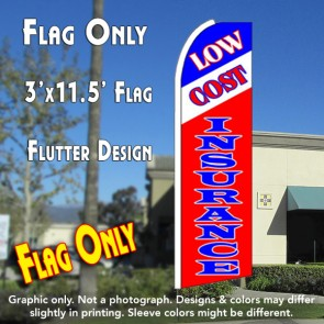 LOW COST INSURANCE (Tri-color) Flutter Feather Banner Flag