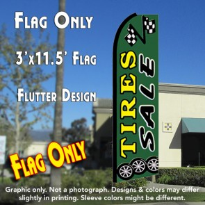 TIRES SALE (Green) Flutter Feather Banner Flag (11.5 x 3 Feet)
