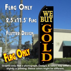 WE BUY GOLD (Black/Gold) Flutter Polyknit Feather Flag (11.5 x 2.5 feet)