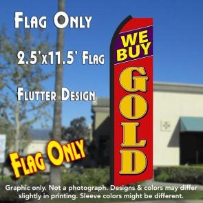WE BUY GOLD (Black/Red) Flutter Polyknit Feather Flag (11.5 x 2.5 feet)