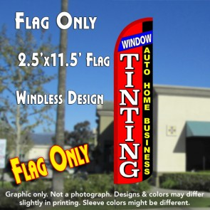 WINDOW TINTING Auto Home Business Windless Polyknit Feather Flag (3 x 11.5 feet)