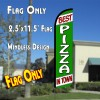 BEST PIZZA IN TOWN (White/Green) Windless Polyknit Feather Flag (2.5 x 11.5 feet)