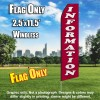 Information (Maroon/White Letters) Flutter Feather Flag Only (3 x 11.5 feet)