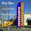 INSURANCE/ASEGURANZA (Blue/Red/Green) Flutter Feather Banner Flag (11.5 x 3 Feet)