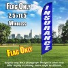 Insurance (Blue/White Letters) Windless Flag Only (3 x 11.5 feet)
