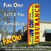 LOW COST INSURANCE (Yellow) Flutter Feather Banner Flag (11.5 x 3 Feet)