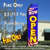 NOW OPEN (Patriotic) Flutter Polyknit Feather Flag (11.5 x 2.5 feet)
