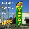 Tacos (Green) Windless Polyknit Feather Flag (3 x 11.5 feet)