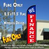 WE FINANCE (Blue/Red) Windless Feather Banner Flag (2.5 x 11.5 Feet)